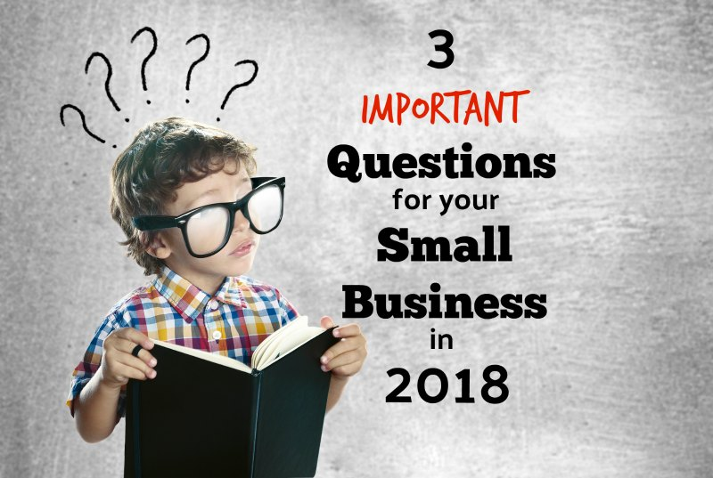 3 Important Questions For Salt Lake County Small Business Owners To Answer In 2018