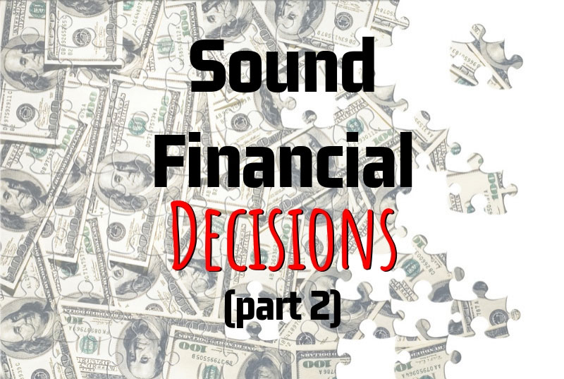 Janet Behm's Key Points On How To Make Sound Financial Decisions (Part 2)